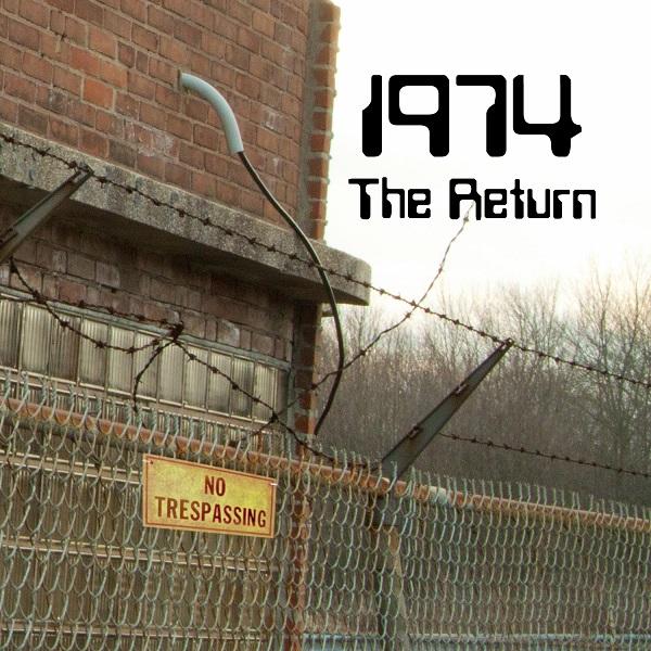 1974 — The Return