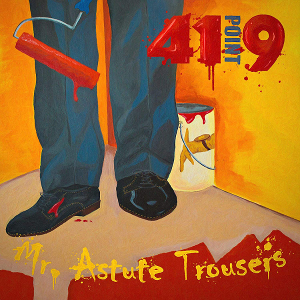41 Point 9 — Mr Astute Trousers