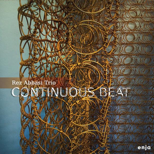 Rez Abbasi Trio — Continuous Beat