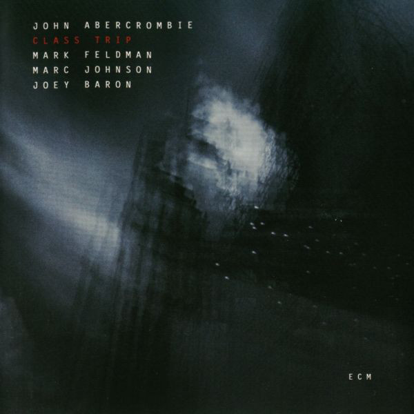 John Abercrombie — Class Trip