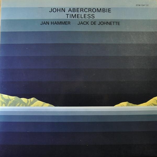 John Abercrombie — Timeless
