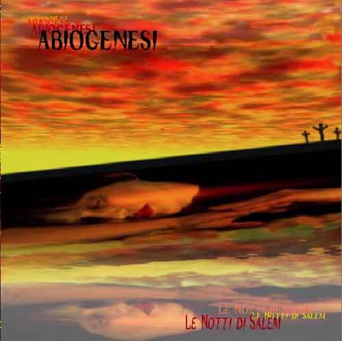 Abiogenesi — Le Notti di Salem