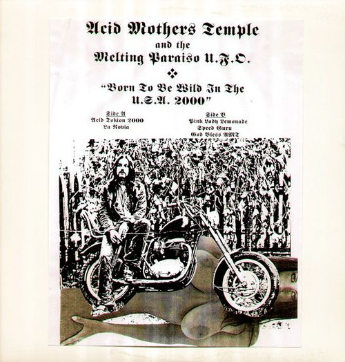 Acid Mothers Temple & the Melting Paraiso U.F.O. — Born to Be Wild in the USA 2000
