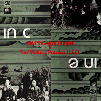 Acid Mothers Temple & the Melting Paraiso U.F.O. — In C