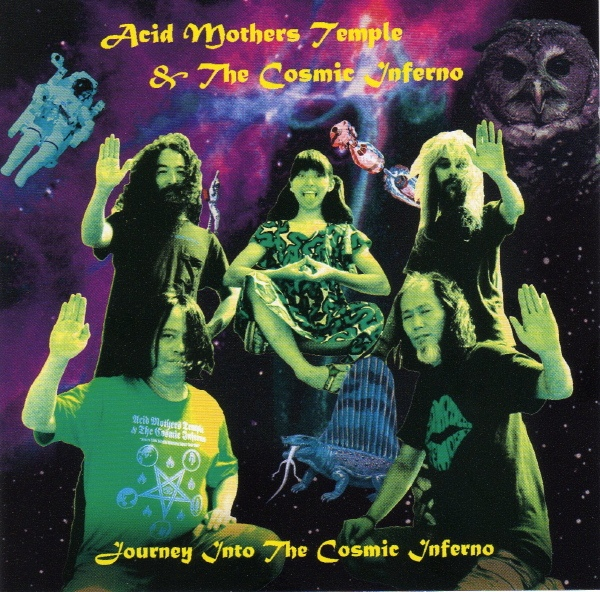 Acid Mothers Temple & the Cosmic Inferno — Journey into the Cosmic Inferno