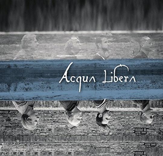 Acqua Libera — Acqua Libera