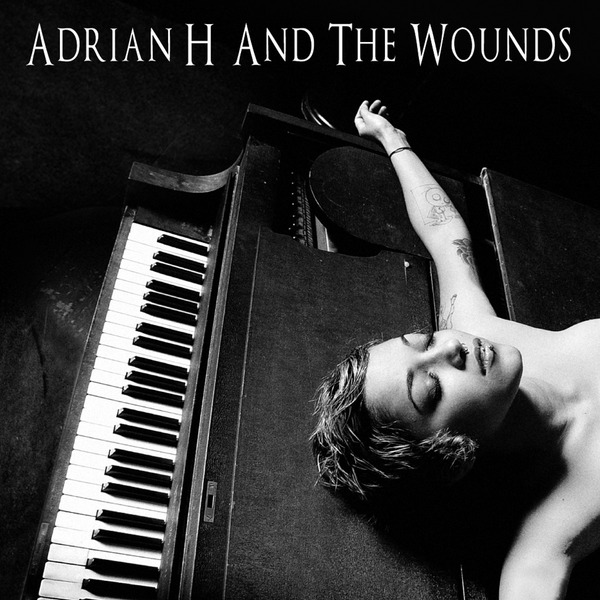 Adrian H and the Wounds — Adrian H and the Wounds (Dog Solitude)