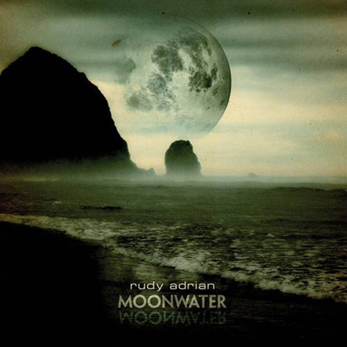 Rudy Adrian — Moonwater