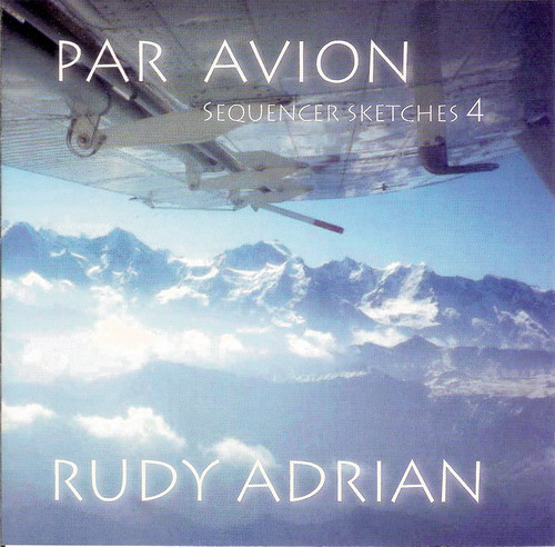 Rudy Adrian — Par Avion - Sequencer Sketches Vol. 4