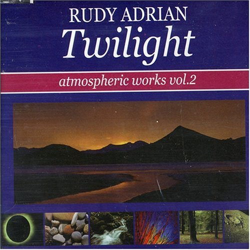 Rudy Adrian — Twilight - Atmospheric Works Vol. 2