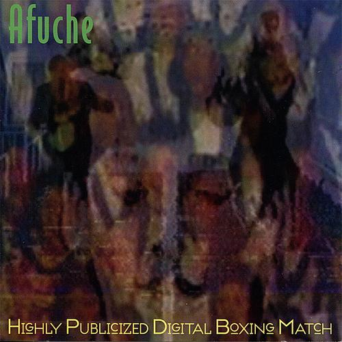 Afuche — Highly Publicized Digital Boxing Match