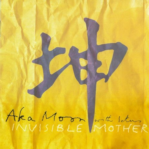 Aka Moon — Invisible Mother