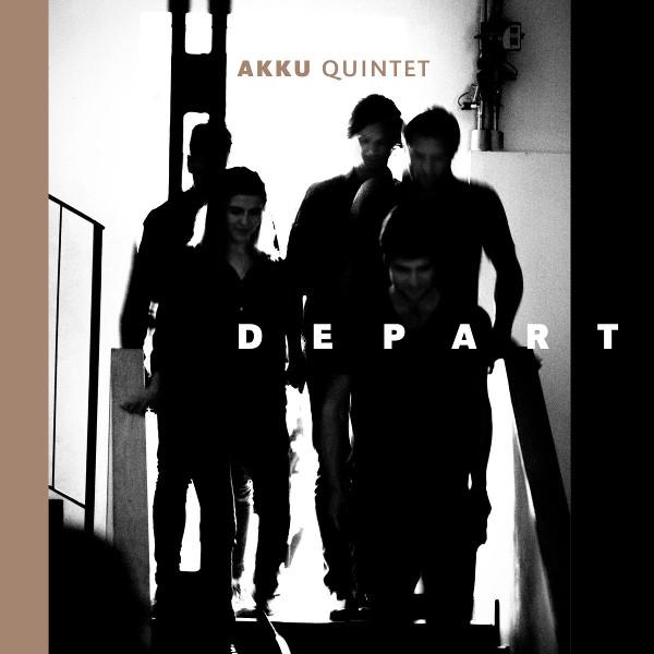 Akku Quintet — Depart