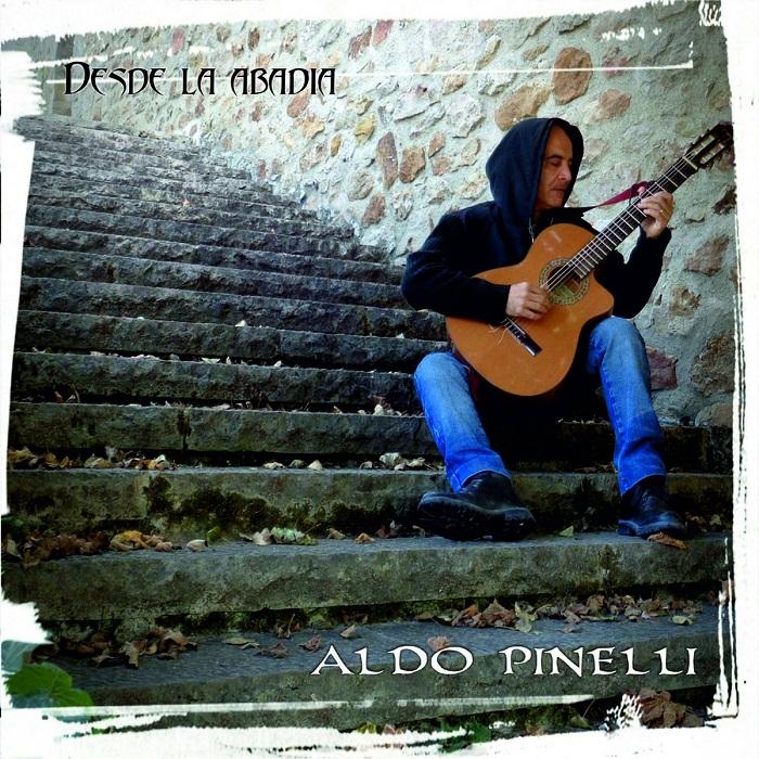 Aldo Pinelli — Desde La Abadia