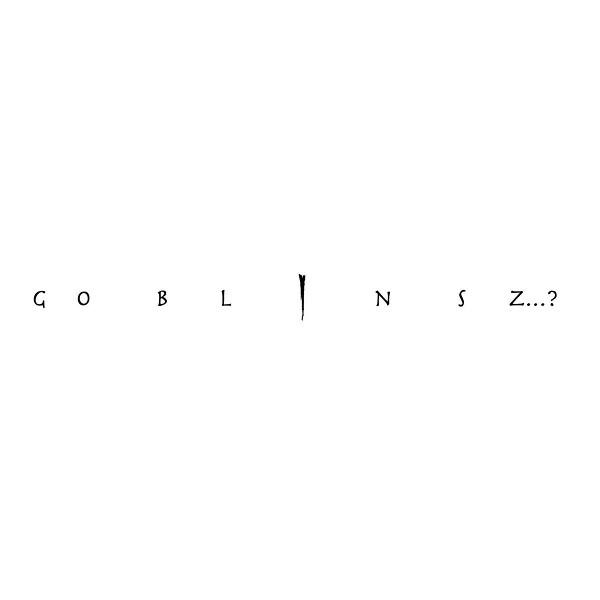 Goblinsz...?1! Cover art