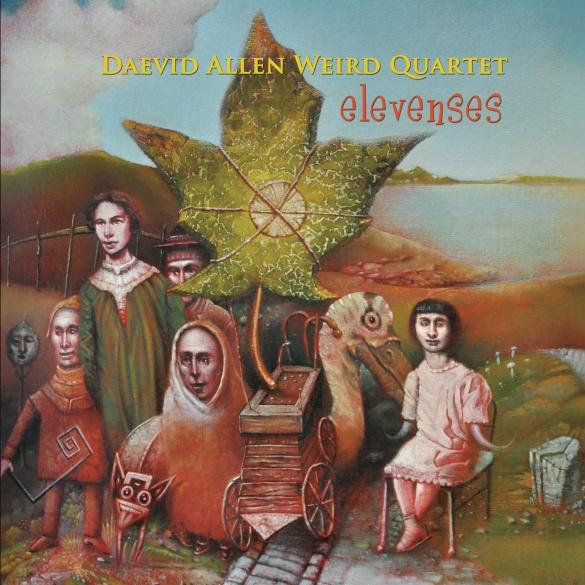 Daevid Allen Weird Quartet — Elevenses