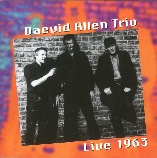 Daevid Allen Trio — Live 1963