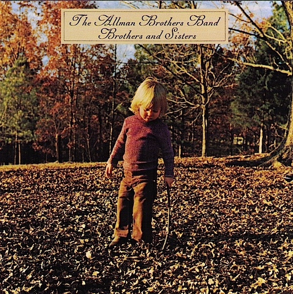 The Allman Brothers Band — Brothers and Sisters