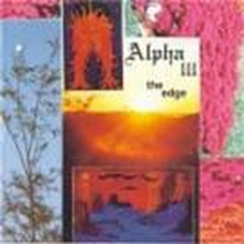 Alpha III — The Edge