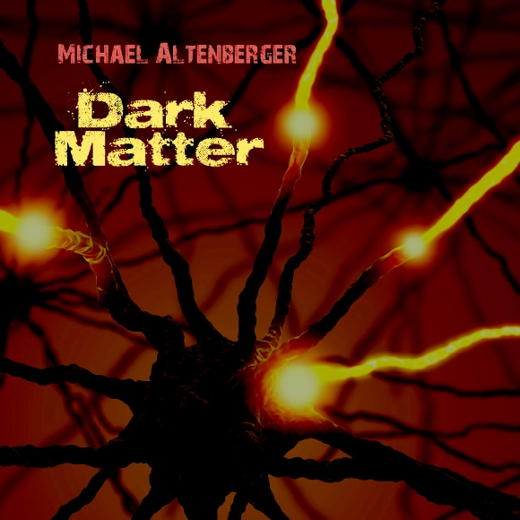 Michael Altenberger — Dark Matter