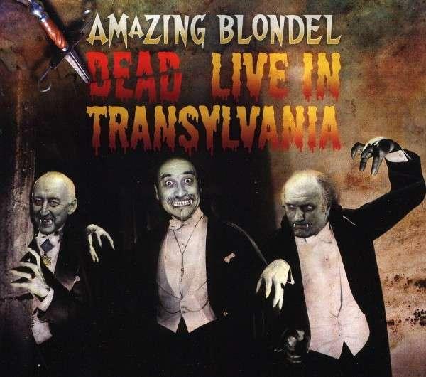 Amazing Blondel — Dead: Live in Transylvania