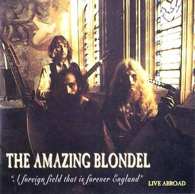 Amazing Blondel — A Foreign Field That Is Forever England - Live Abroad