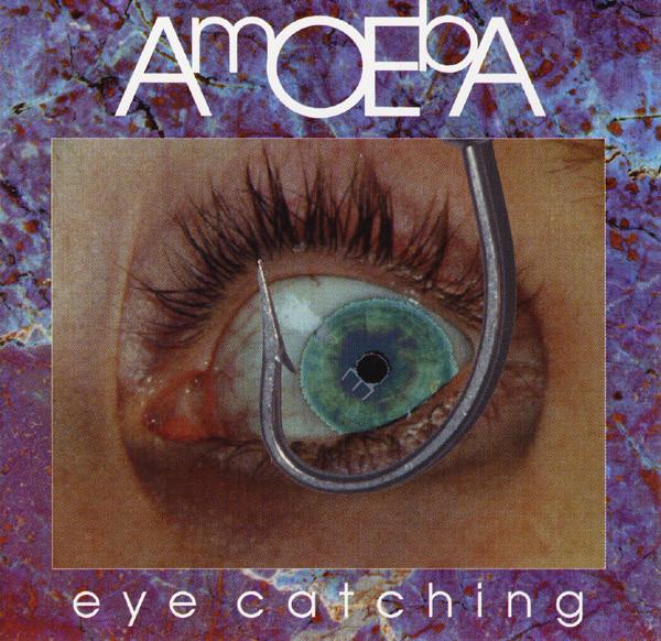Amoeba — Eye Catching
