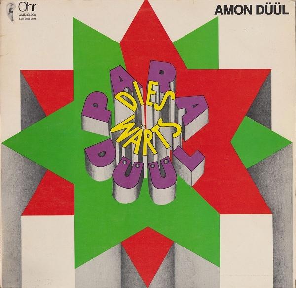 Amon Düül — Paradieswärts Düül