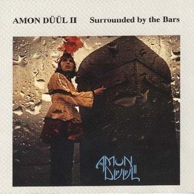 Amon Düül II — Surrounded by the Bars