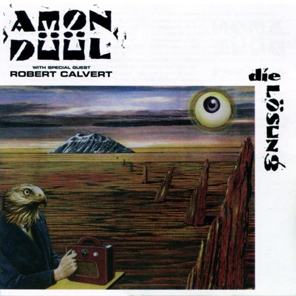 Amon Düül with Robert Calvert — Die Lösung