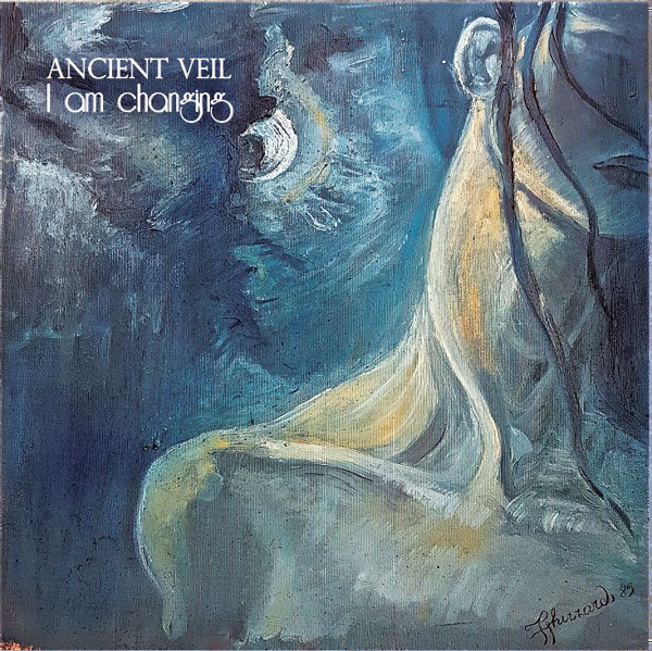 Ancient Veil — I Am Changing