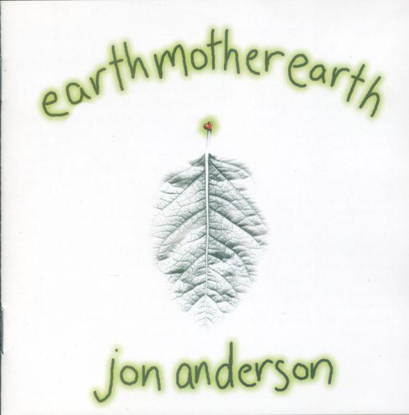 Jon Anderson — EarthMotherEarth
