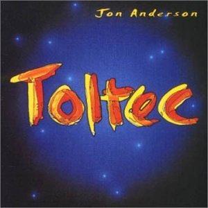Jon Anderson — Toltec