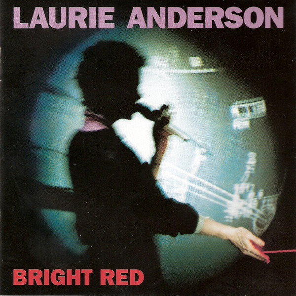 Laurie Anderson — Bright Red