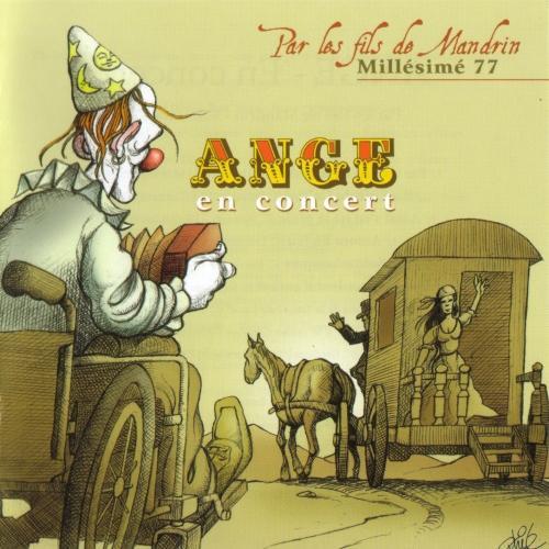 Ange — En Concert: Par les Fils de Mandrin Millésimé 77