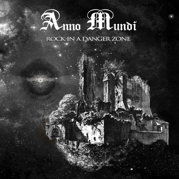 Anno Mundi — Rock in a Danger Zone