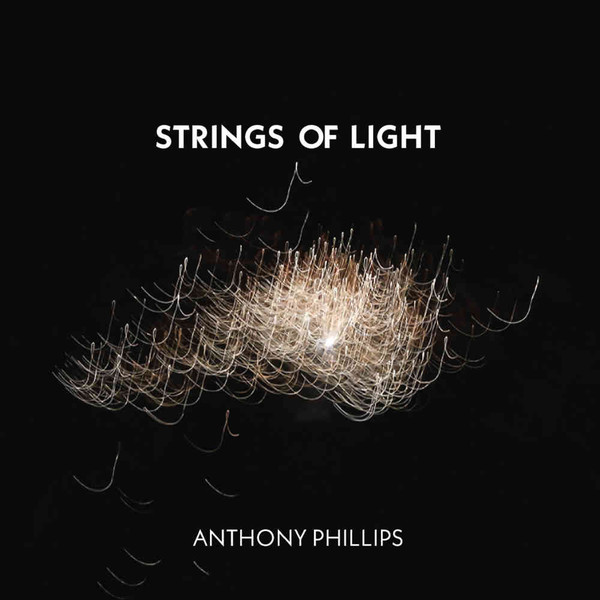 Anthony Phillips — Strings of Light