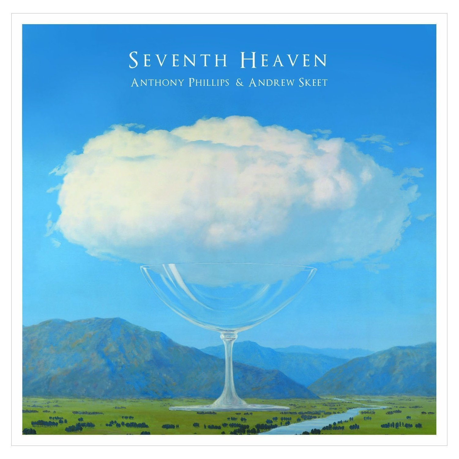 Anthony Phillips & Andrew Skeet — Seventh Heaven