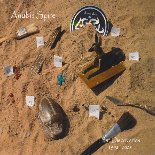 Anubis Spire — Lost Discoveries 1998 - 2008