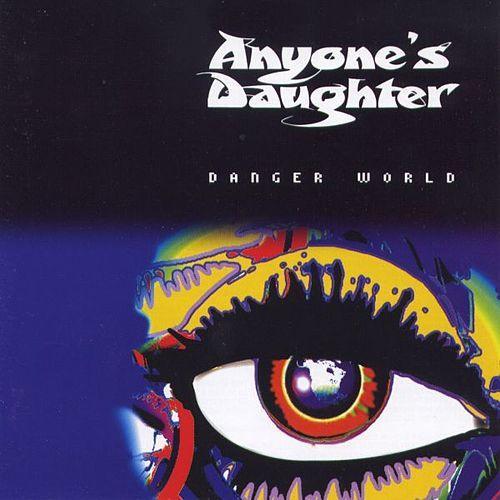 Anyone's Daughter  — Danger World