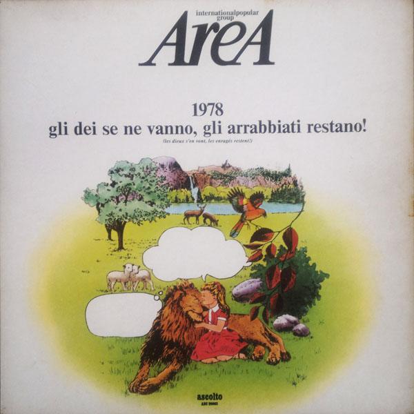 Area — 1978 Gli Dei Se Ne Vanno, Gli Arrabbiati Restano!