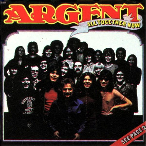 Argent — All Together Now