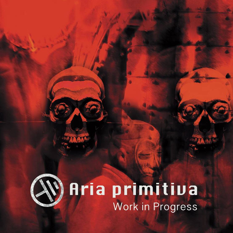 Aria Primitiva — Work in Progress