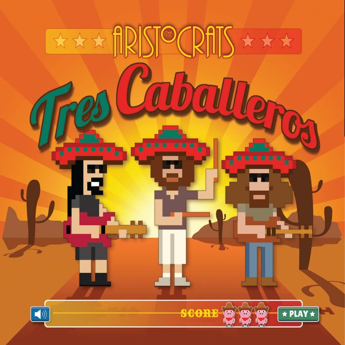 The Aristocrats — Tres Caballeros