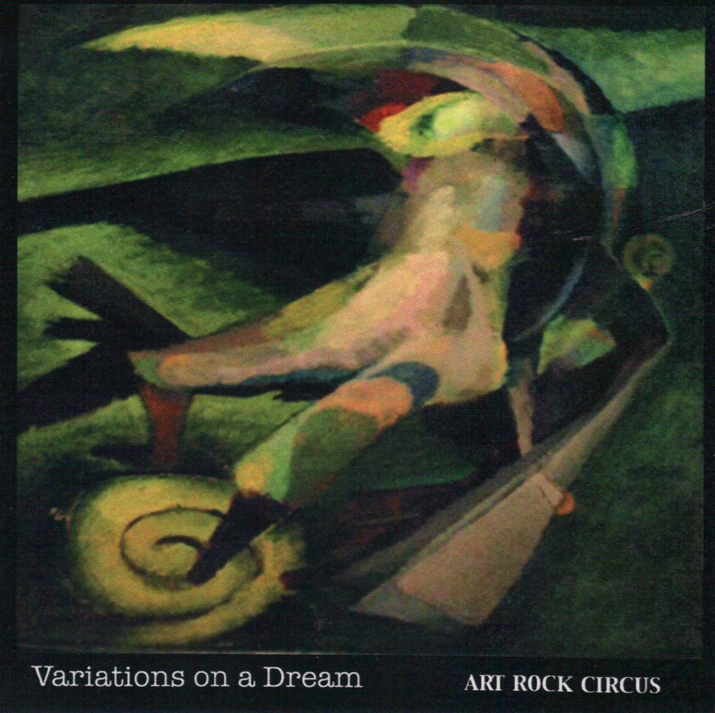 Art Rock Circus — Variations on a Dream