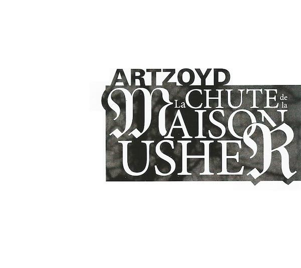 Art Zoyd — La Chute de la Maison Usher