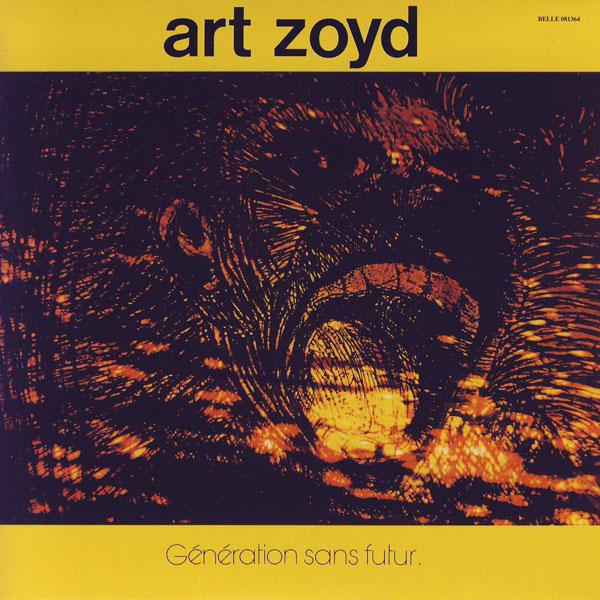 Art Zoyd — Génération sans Futur
