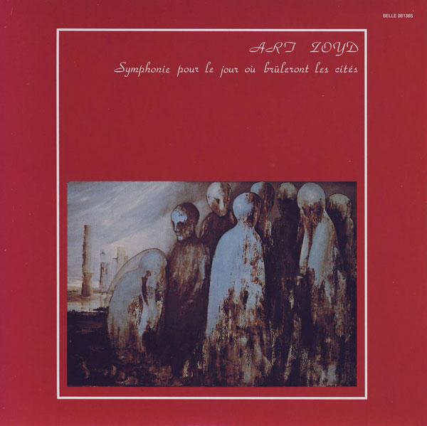 Art Zoyd — Symphonie pour le Jour où Brûleront les Cités