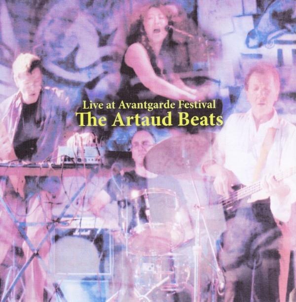 The Artaud Beats — Live at Avantgarde Festival