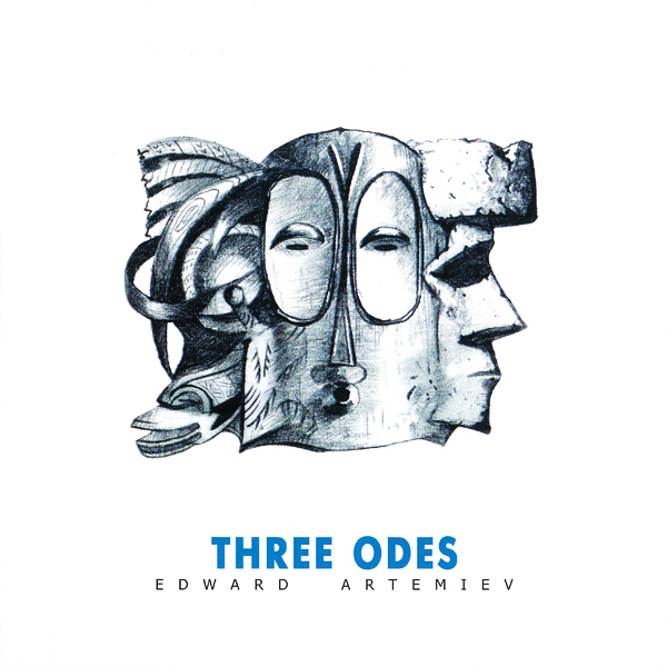 Edward  Artemiev — Three Odes
